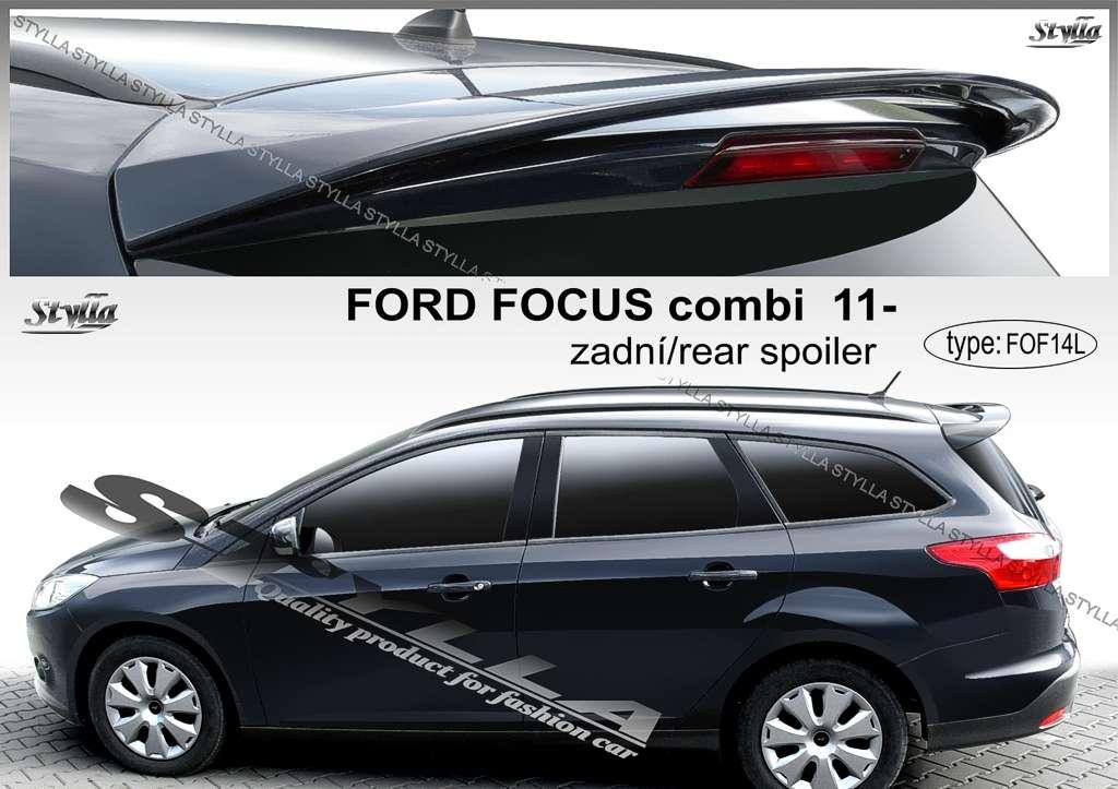 Spoiler zadní katopy střešní na míru pro FORD Focus III combi 2011r => Stylla
